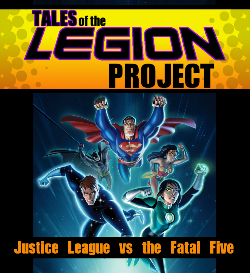 Tales Of Tlp Justice League Vs The Fatal Five The Daily Rios